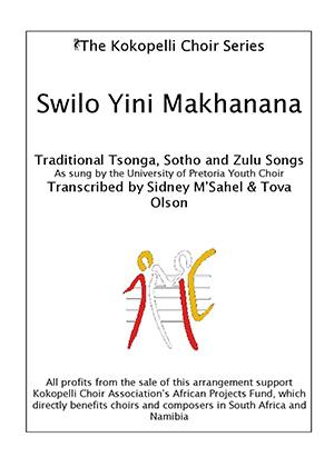 The Kokopelli Choir Series - Swilo Yini Makhanana-page-001.300x420