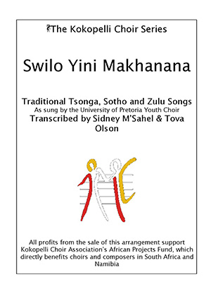 The Kokopelli Choir Series - Swilo Yini Makhanana-page-001.300x420