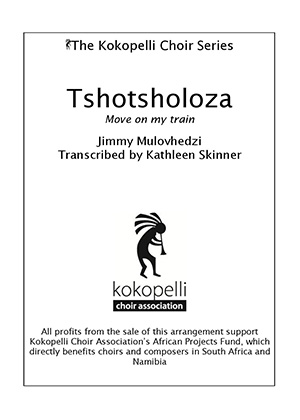 The Kokopelli Choir Series - Tshotsholoza-page-001
