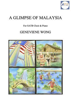 A Glimpse of Malaysia