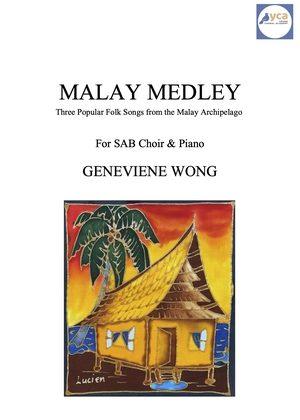Malay Medley