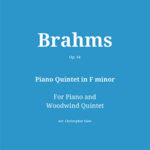 Piano Quintet in F minor, Op. 34 by Johannes Brahms